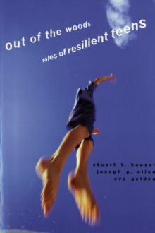Out of the Woods : Tales of Resilient Teens, Paperback / softback Book