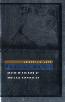 Radical Hope : Ethics in the Face of Cultural Devastation, Paperback / softback Book