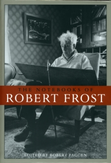 The Notebooks of Robert Frost, Paperback / softback Book