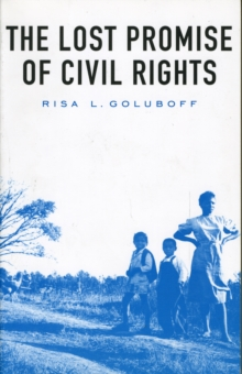 The Lost Promise of Civil Rights, Paperback / softback Book