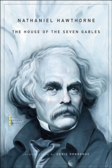 The House of the Seven Gables, Paperback / softback Book
