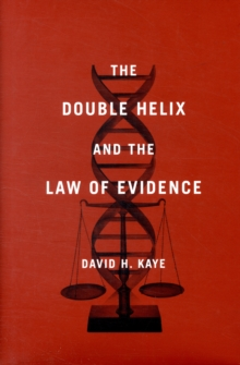 The Double Helix and the Law of Evidence, Hardback Book