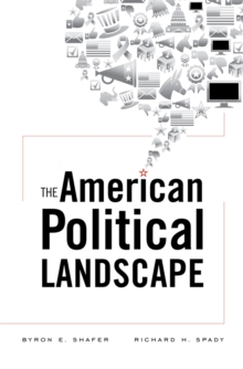 The American Political Landscape, Hardback Book