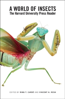 A World of Insects : The Harvard University Press Reader, Paperback Book