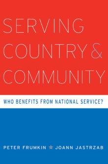 Serving Country and Community : Who Benefits from National Service?, Hardback Book