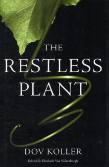 The Restless Plant, Hardback Book