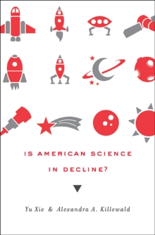 Is American Science in Decline?, Hardback Book