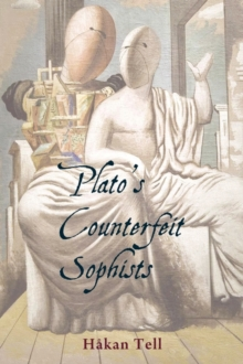 Plato's Counterfeit Sophists, Paperback / softback Book