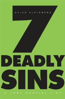Seven Deadly Sins : A Very Partial List, Paperback / softback Book