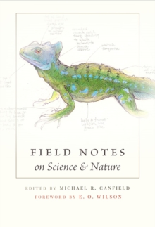 Field Notes on Science and Nature, Hardback Book