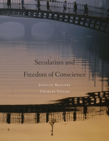 Secularism and Freedom of Conscience, Hardback Book