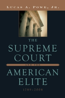 The Supreme Court and the American Elite, 1789-2008, Paperback / softback Book