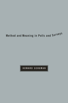 Method and Meaning in Polls and Surveys, Paperback / softback Book