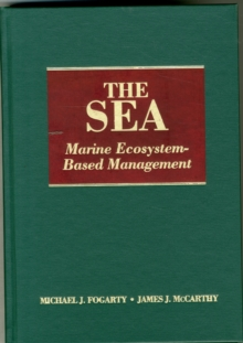 The Sea, Volume 16: Marine Ecosystem-Based Management, Hardback Book