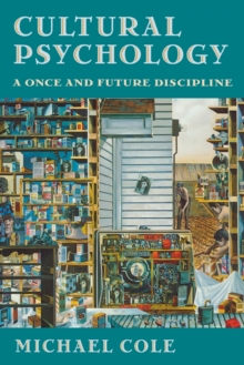 Cultural Psychology : A Once and Future Discipline, Paperback Book