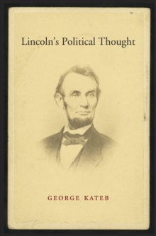 Lincoln's Political Thought, Hardback Book
