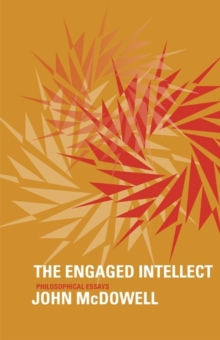 The Engaged Intellect : Philosophical Essays, Paperback / softback Book