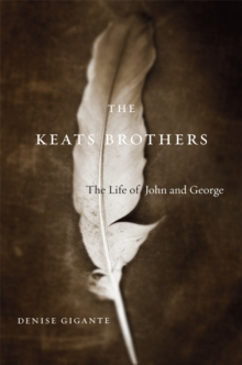 The Keats Brothers : The Life of John and George, Paperback / softback Book