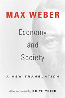 Economy and Society : A New Translation, Paperback / softback Book