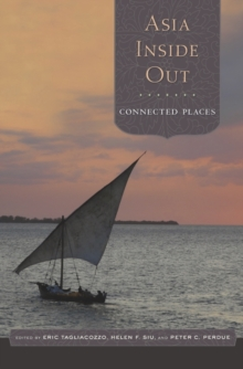 Asia Inside Out : Connected Places, Hardback Book