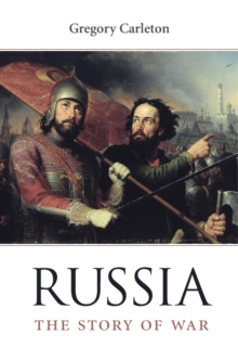 Russia : The Story of War, Hardback Book