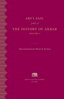 The History of Akbar, Volume 4, Hardback Book