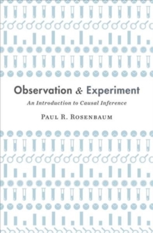 Observation and Experiment : An Introduction to Causal Inference, Hardback Book
