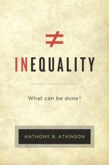 Inequality : What Can be Done?, Paperback / softback Book