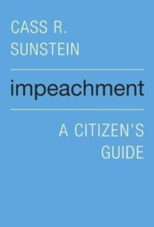 Impeachment : A Citizen's Guide, Paperback / softback Book