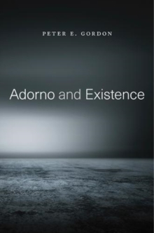 Adorno and Existence, Paperback / softback Book
