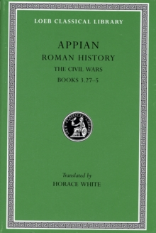 Roman History : The Civil Wars v.4, Paperback / softback Book