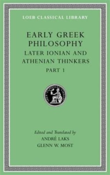 Early Greek Philosophy, Volume VI : Later Ionian and Athenian Thinkers, Part 1, Hardback Book