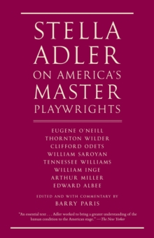 Stella Adler On America's Master Playwrights, Paperback / softback Book