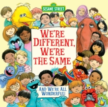 We're Different, We're the Same : Sesame Street, Paperback / softback Book