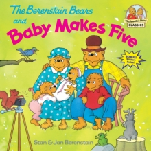 Berenstain Bears And Baby Makes Five, Paperback / softback Book