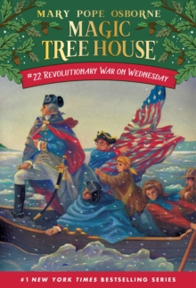 Magic Tree House 22 Revolutionary War On Wednesday, Paperback / softback Book