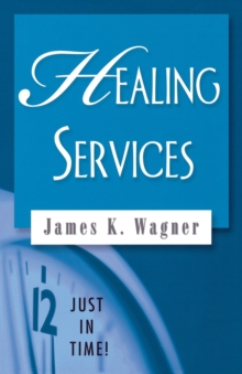 Healing Services, Paperback / softback Book