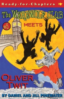 The Werewolf Club Meets Oliver Twit, Paperback / softback Book
