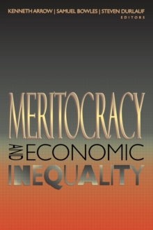 Meritocracy and Economic Inequality, Paperback / softback Book