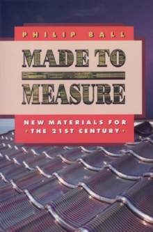 Made to Measure : New Materials for the 21st Century, Paperback Book