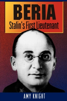 Beria : Stalin's First Lieutenant, Paperback / softback Book