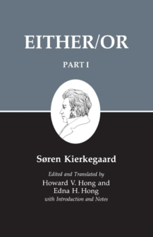 Kierkegaard's Writings : Kierkegaard's Writing, III, Part I: Either/Or Either/Or v. 3, Paperback Book