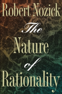 The Nature of Rationality, Paperback Book