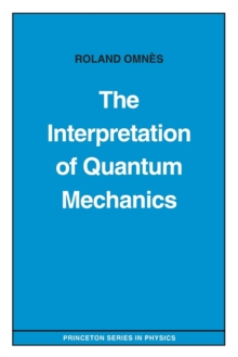 The Interpretation of Quantum Mechanics, Paperback / softback Book