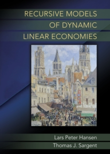 Recursive Models of Dynamic Linear Economies, Hardback Book