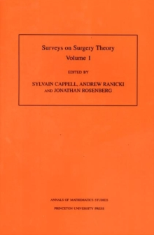 Surveys on Surgery Theory (AM-145), Volume 1 : Papers Dedicated to C. T. C. Wall. (AM-145), Paperback / softback Book