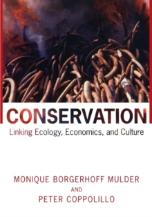 Conservation : Linking Ecology, Economics, and Culture, Paperback / softback Book
