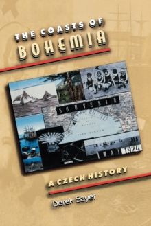 The Coasts of Bohemia : A Czech History, Paperback Book