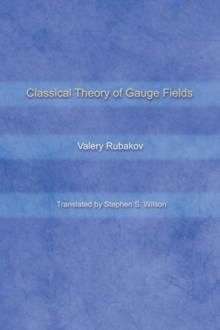 Classical Theory of Gauge Fields, Hardback Book