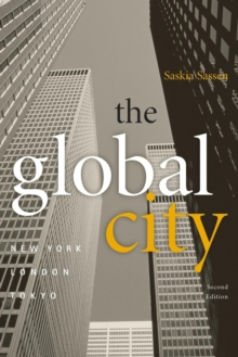 The Global City : New York, London, Tokyo, Paperback Book
